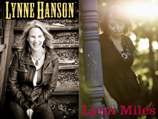Lynne Hanson and Lynn Miles